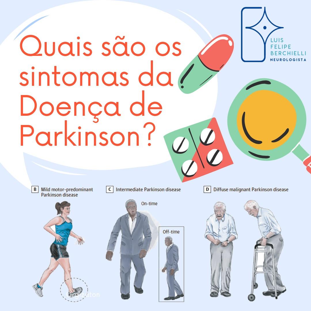 Quais são os sintomas da Doença de Parkinson ?